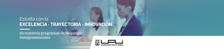 Estudia con la Exclenecia, Trayectoria. Innovación de los Programas @UAI