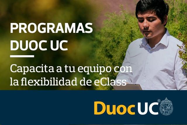 Programas DuocUC - Capacita a tu equipo con la flexibilidad de eClass y la excelencia de Duoc UC