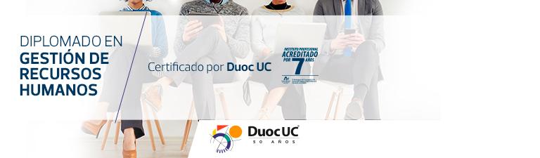 Diplomado de gestión de recursos humanos - Certificado por Duoc UC