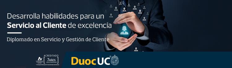Desarrollo habilidades para un Servicio al Cliente de excelencia - Diplomado en Servicio y Gestión de Clientes