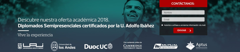 Descubre nuestra oferta académica 2017, Diplomados Semipresenciales certificados por la U. Adolfo Ibañez