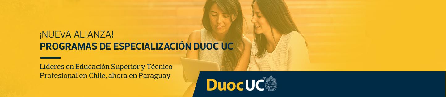 ¡Nueva alianza! - Programas de especialización Duoc UC - Líderes en Educación Superior y Técnico Profesional en Chile, ahora en Paraguay