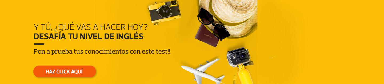 Y tú, ¿Qué vas a hacer hoy? Desafía tu nivel de inglés - Pon a prueba tus conocimientos con este test!!