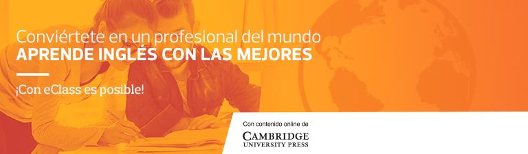 Convíertete en un profesional del mndo - Aprende Inglés con las mejores Herramientas - ¡Cpn eclass es posible!