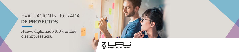 Evaluación Integrada de Proyectos de Inversión - Nuevo diplomado 100% online o semipresencial