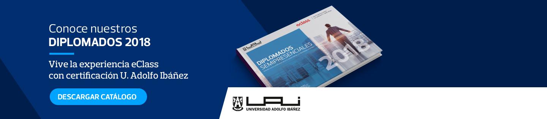Conoce nuestros diplomados 2018 - Vive la experiencia eClass con certificación U. Adolfo Ibáñez - Descargar Catálogo