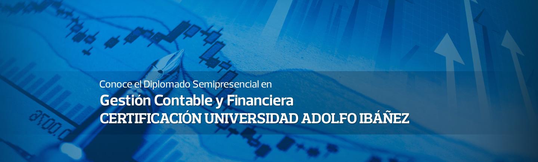 Conoce el Diplomado Semipresencial en Gestión Contable y Financiera - CERTIFICACIÓN UNIVERSIDAD ADOLFO IBÁÑEZ