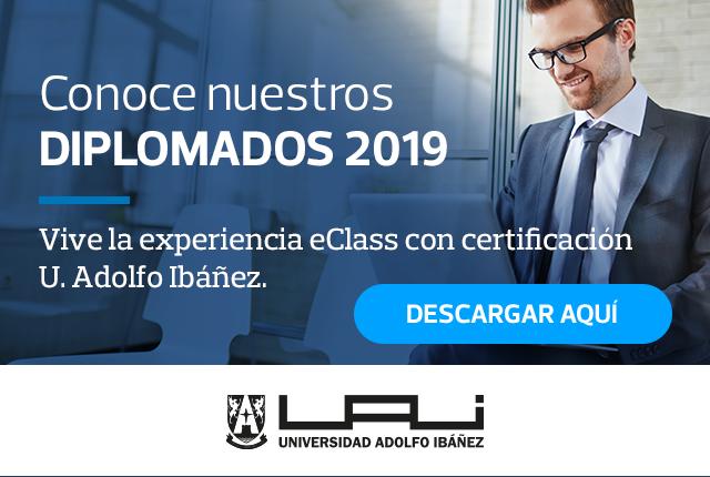 Conoce nuestros Diplomados 2018 - Vive la experiencia eClass con certificación U. Adolfo Ibáñez - Descargar Aquí