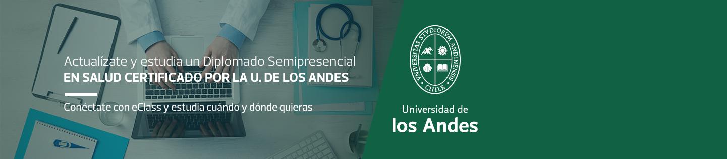 Actualízate y estudia un Diplomado Semipresencial en Salud Certificado por la U. de los Andes Conéctate con eClass y estudia cuando y dónde quieras