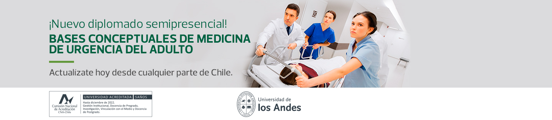 ¡Nuevo diplomado semipresencial! - BASES CONCEPTUALES DE MEDICINA DE URGENCIA DEL ADULTO - Actualízate hoy desde cualquier parte de Chile